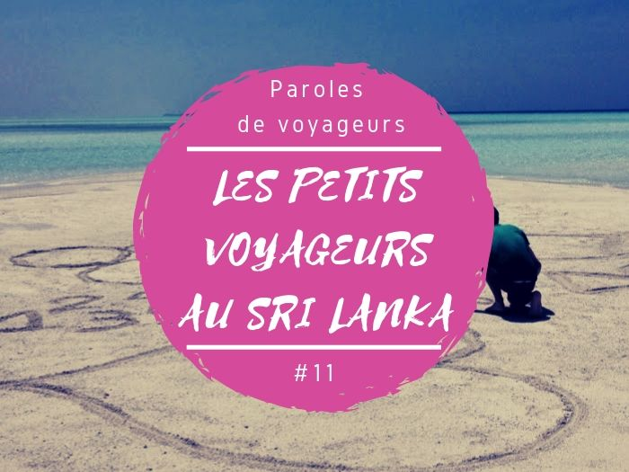 Paroles de voyageurs Paul au Sri Lanka