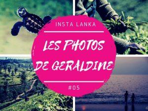 Insta Lanka les photos de Géraldine au Sri Lanka