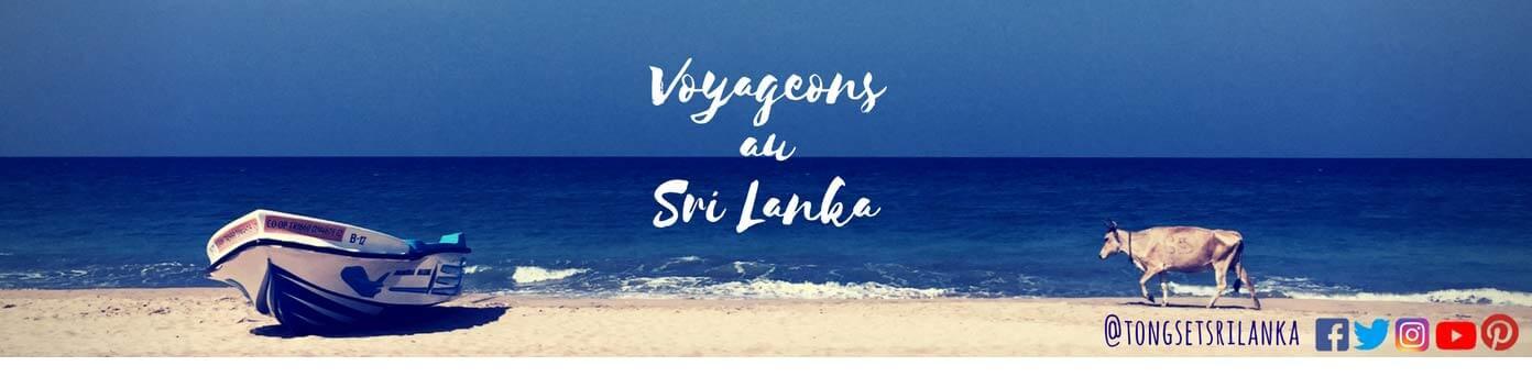 Tongs et Sri Lanka - Blog voyage sur le Sri Lanka