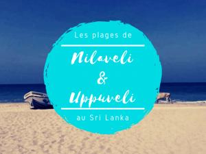 Les plages de Nilaveli et Uppuveli au Sri Lanka
