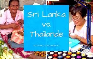 Voyages d'ailleurs #1 – Comparaison entre la Thaïlande et le Sri Lanka