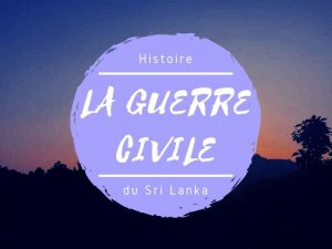 Histoire guerre civile au Sri Lanka