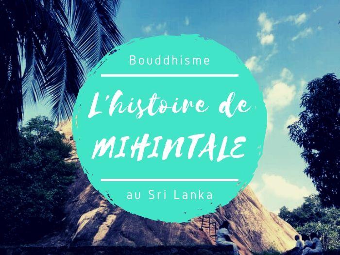 Mihintale le berceau du bouddhisme au Sri Lanka