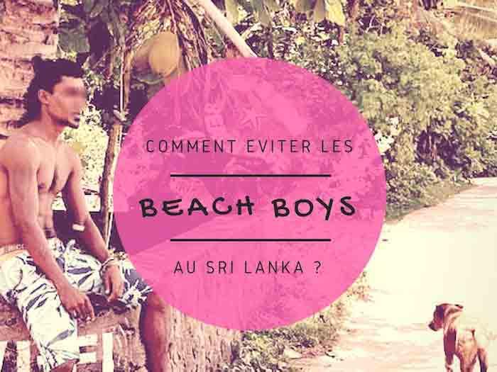 Comment passer de bonnes vacances en évitant le beach boy au Sri Lanka ?