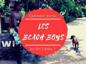 Comment éviter les beach boys au Sri Lanka