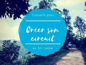 Créer son itinéraire et son circuit au sri lanka