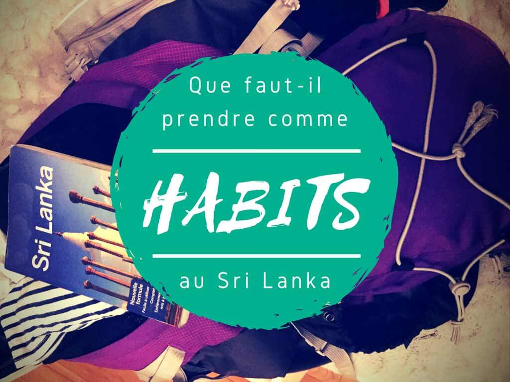 Habits pour le Sri Lanka par Tongs et Sri Lanka