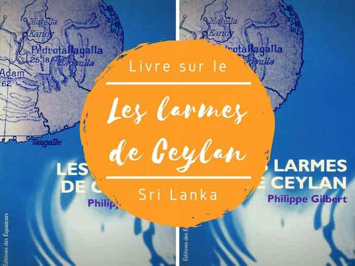 """L'émouvant livre """"Les larmes de Ceylan"""" de Philippe Gilbert"""