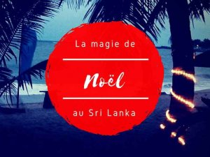 La magie de Noël au Sri Lanka par Tongs et Sri Lanka