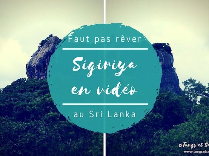 Sigiriya – Faut pas rêver : le survol du rocher du lion en vidéo !
