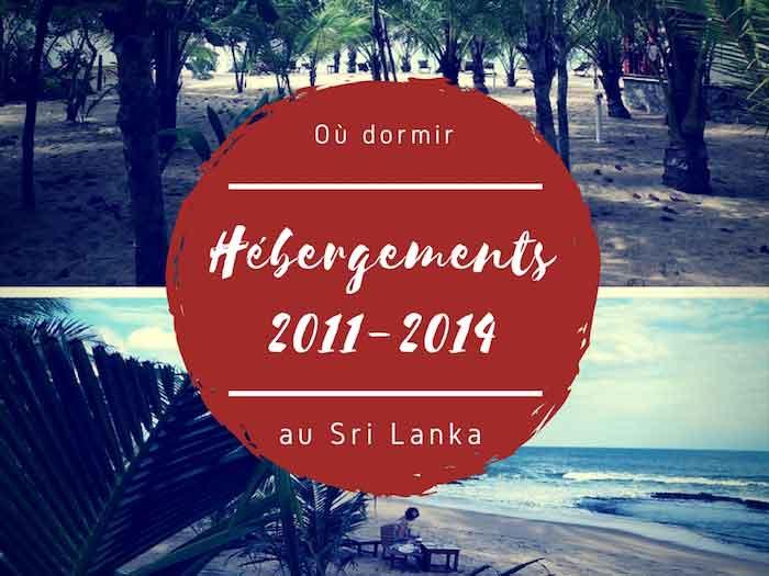 Les bons plans hébergements au Sri Lanka et ceux à éviter (2011-2014)