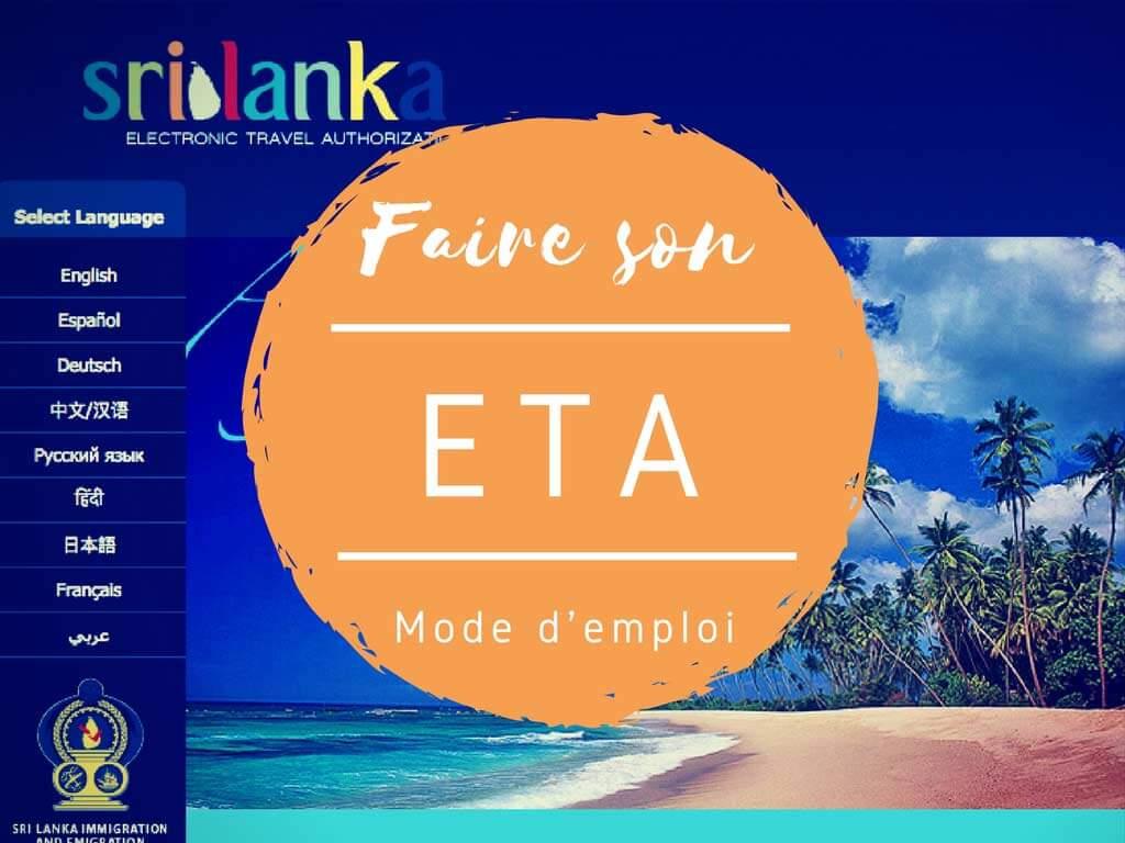 """Comment faire son """"ETA"""" avant de partir au Sri Lanka ? Le mode d'emploi !"""
