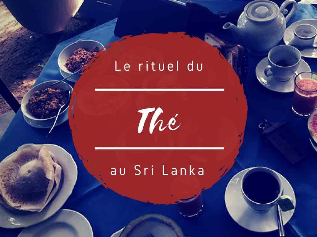 Rituel du thé : comment prendre le thé au Sri Lanka ?