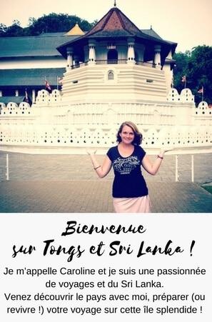 Voyager au Sri Lanka avec Caroline avec son blog voyage Tongs et Sri Lanka