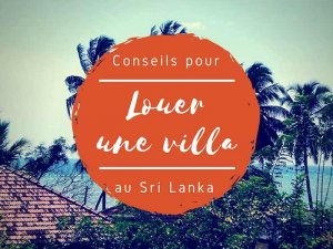 Louer une villa au Sri Lanka