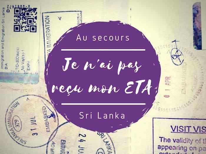 Au secours, je n'ai pas reçu ma confirmation de l'ETA pour le Sri Lanka !