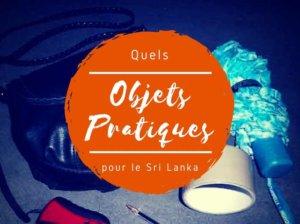 objets pratiques pour le sri Lanka