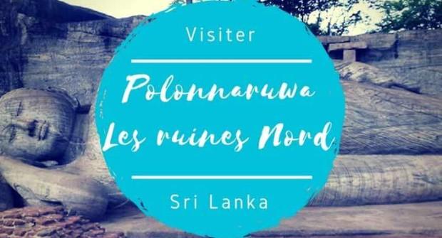Polonnaruwa – Les ruines du nord ou les 4 Bouddha géants (partie 2/2)