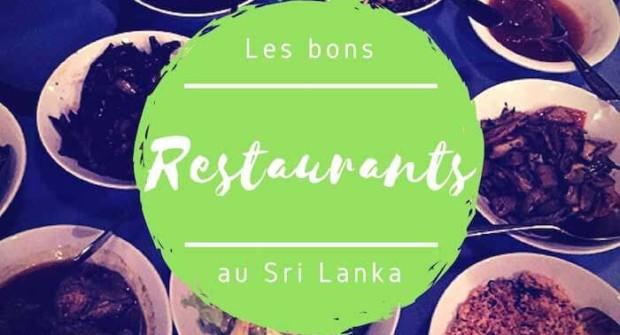 Restaurants au Sri Lanka : les bonnes adresses incontournables !