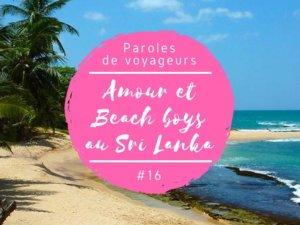 témoignage d'une histoire d'amour au Sri Lanka avec un beach boy et une française