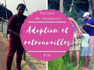 Paroles de voyageurs adoption et retrouvailles au Sri Lanka