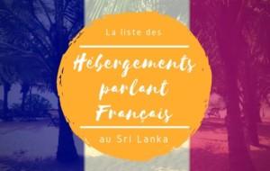 La liste des hébergements francophones au Sri Lanka ! (testés et validés)