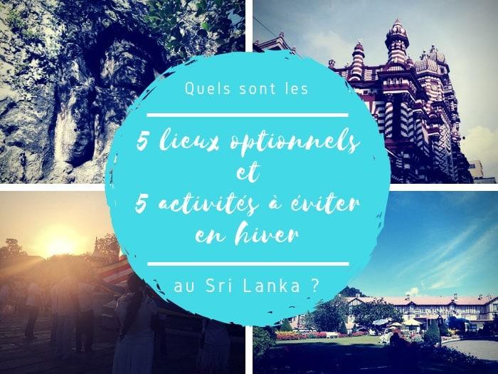 Visiter le Sri Lanka en hiver : les 5 lieux optionnels / les 5 activités à éviter