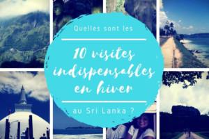 Les 10 indispensables à visiter au Sri Lanka en hiver (novembre à avril)