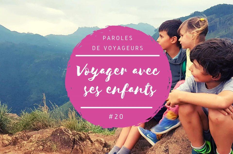 Paroles de voyageurs #20 – Voyager au Sri Lanka avec des enfants !