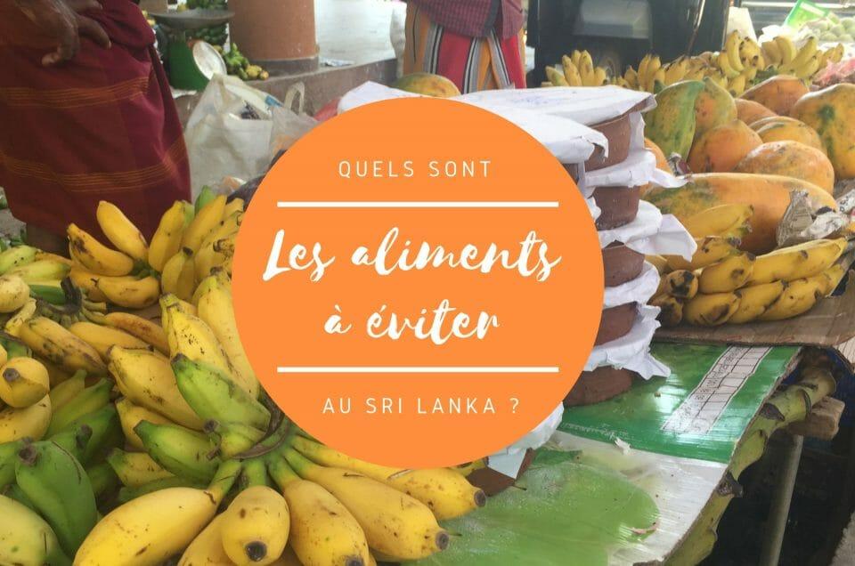 Que manger au Sri Lanka ? Les aliments à éviter pendant son voyage !