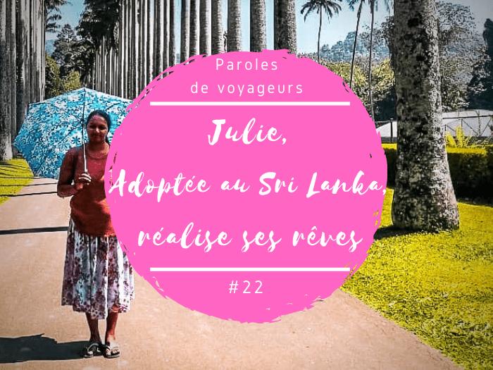 Paroles de voyageurs Julie 2